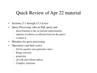 Quick Review of Apr 22 material