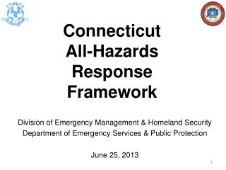 Division of Emergency Management & Homeland Security Department of Emergency Services & Public Protection June 25, 2013
