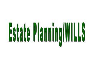 Estate Planning/WILLS