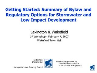 Getting Started: Summary of Bylaw and Regulatory Options for Stormwater and Low Impact Development