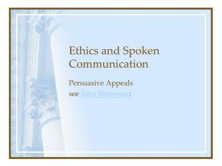Ethics and Spoken Communication