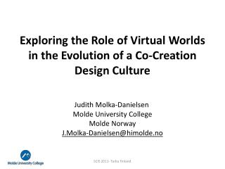 Exploring the Role of Virtual Worlds in the Evolution of a Co-Creation Design Culture