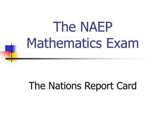 The NAEP Mathematics Exam