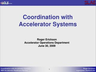 Coordination with Accelerator Systems