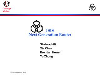 ISIS Next Generation Router