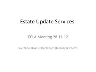 Estate Update Services