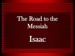 The Road to the Messiah