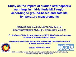38th annual European Meeting on Atmospheric Studies by Optical Methods , Siuntio,  Finland, 22-26 August 2011