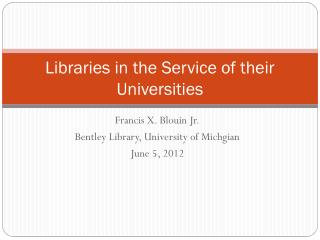 Libraries in the Service of their Universities