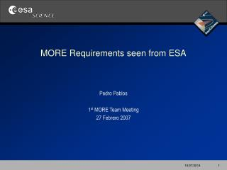 MORE Requirements seen from ESA
