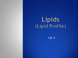 Lipids (Lipid Profile)