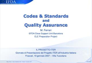 Codes & Standards and Quality Assurance