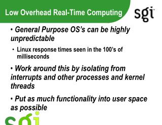 Low Overhead Real-Time Computing