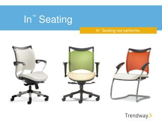 In ™ Seating