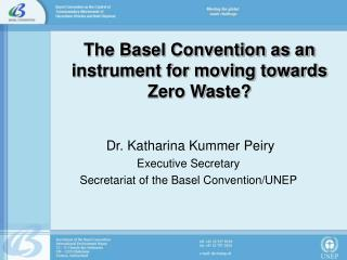 The Basel Convention as an instrument for moving towards Zero Waste?