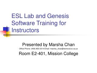 ESL Lab and Genesis Software Training for Instructors