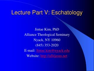 Lecture Part V: Eschatology