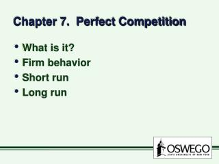 Chapter 7.  Perfect Competition