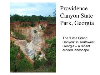 Providence Canyon State Park, Georgia