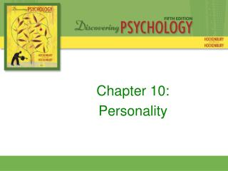 Chapter 10: Personality