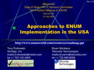 Approaches to ENUM Implementation in the USA