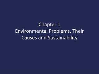 Chapter 1 Environmental Problems, Their Causes and Sustainability