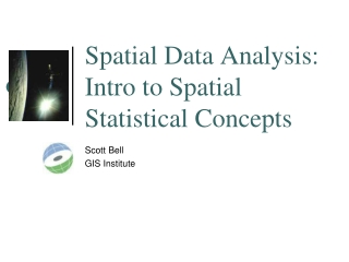 Spatial Data Analysis: Intro to Spatial Statistical Concepts