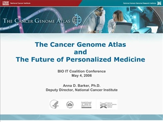 The Cancer Genome Atlas  and  The Future of Personalized Medicine