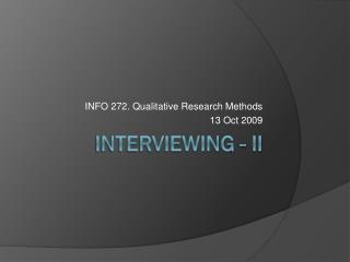 Interviewing - II