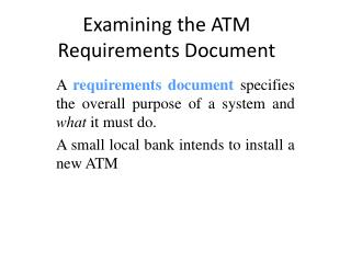Examining the ATM Requirements Document