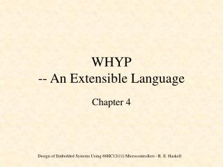 WHYP -- An Extensible Language