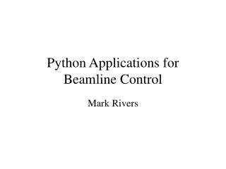 Python Applications for Beamline Control