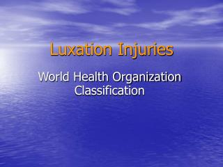 Luxation Injuries