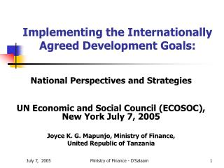Implementing the Internationally Agreed Development Goals: