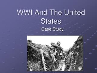 WWI And The United States