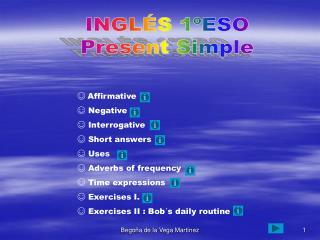 INGLÉS 1ºESO Present Simple