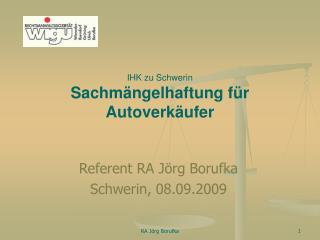 IHK zu Schwerin Sachmängelhaftung für  Autoverkäufer