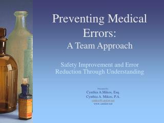 Preventing Medical Errors: A Team Approach