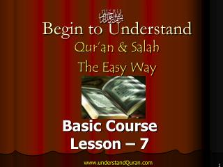 Begin to Understand Qur'an & Salah  The Easy Way