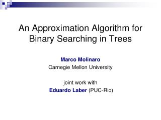 An Approximation Algorithm for Binary Searching in Trees