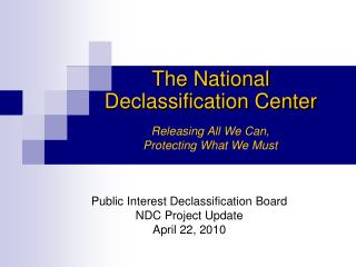 The National Declassification Center