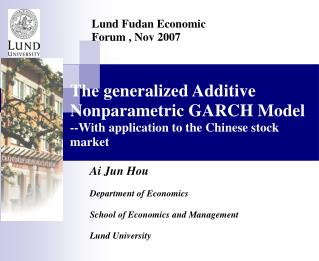 The generalized Additive Nonparametric GARCH Model --With application to the Chinese stock market