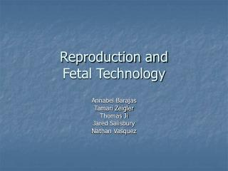 Reproduction and  Fetal Technology