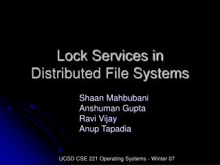 Lock Services in  Distributed File Systems