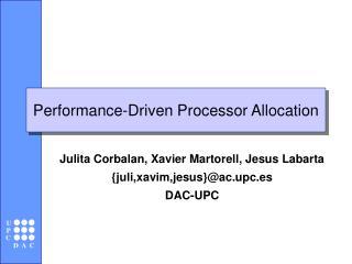 Performance-Driven Processor Allocation