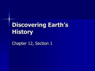 Discovering Earth's History