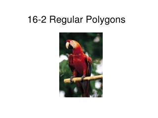 16-2 Regular Polygons
