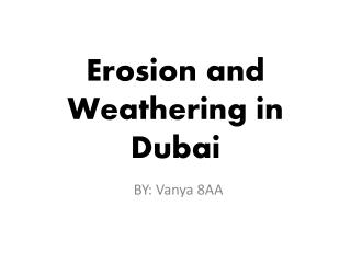 Erosion and Weathering in Dubai