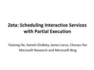 Zeta: Scheduling Interactive Services with Partial Execution