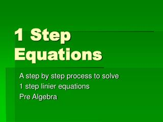 1 Step Equations